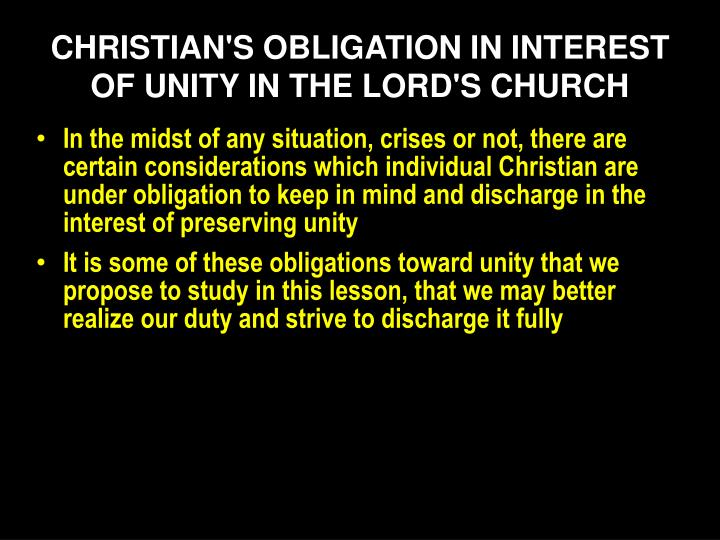 christian s obligation in interest of unity in the lord s church n.