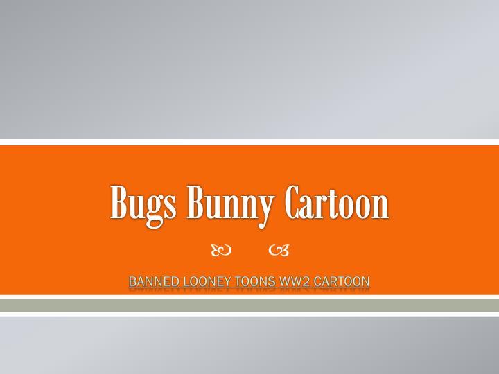 Bugs Bunny Cartoon
