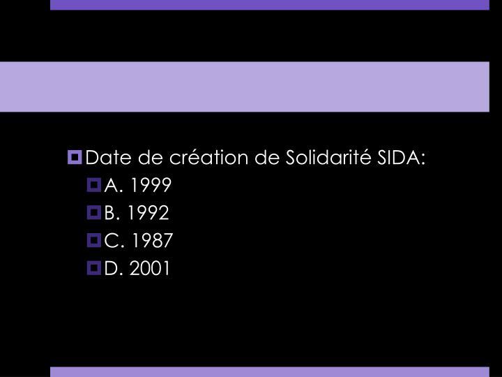 Date de création de Solidarité SIDA:
