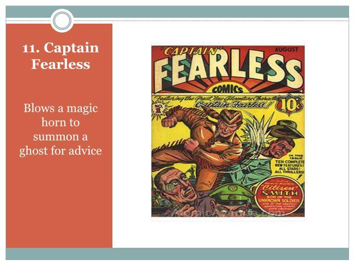 11. Captain Fearless