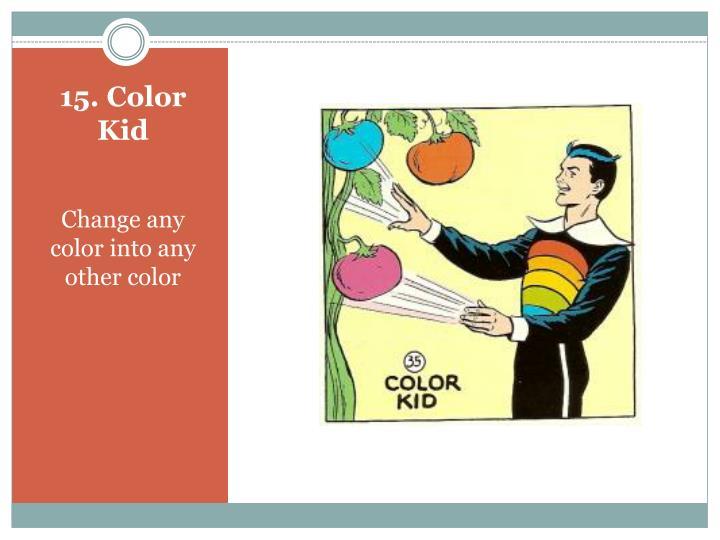 15 color kid