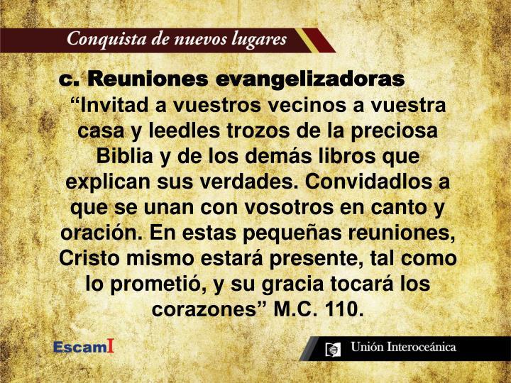 c. Reuniones evangelizadoras