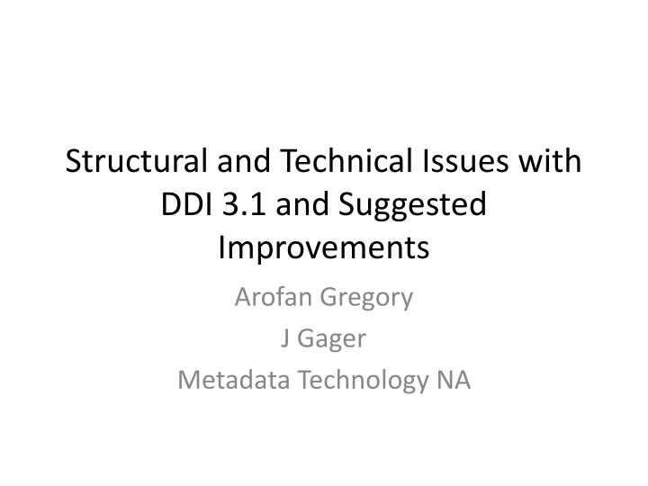 structural and technical issues with ddi 3 1 and suggested improvements n.
