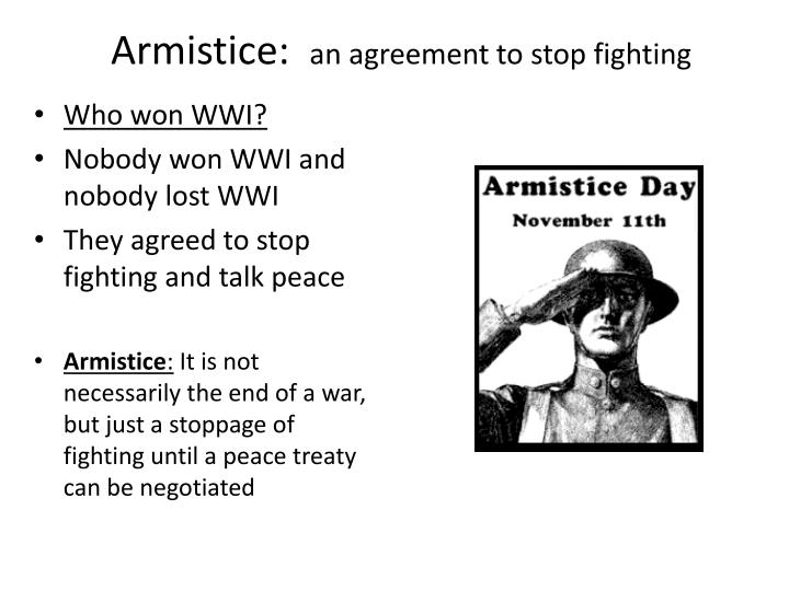 Ppt armistice an agreement to stop fighting powerpoint armistice an agreement to stop fighting platinumwayz