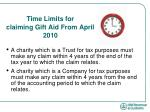 time limits for claiming gift aid from april 2010