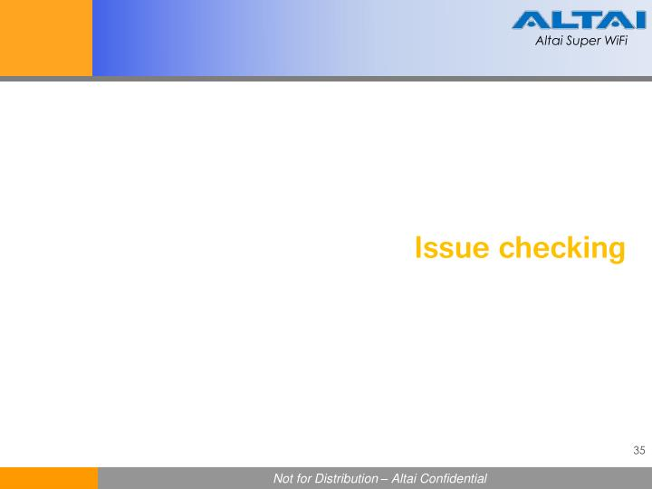 Issue checking