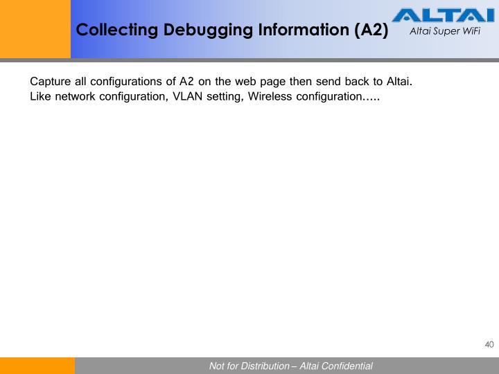 Collecting Debugging Information (
