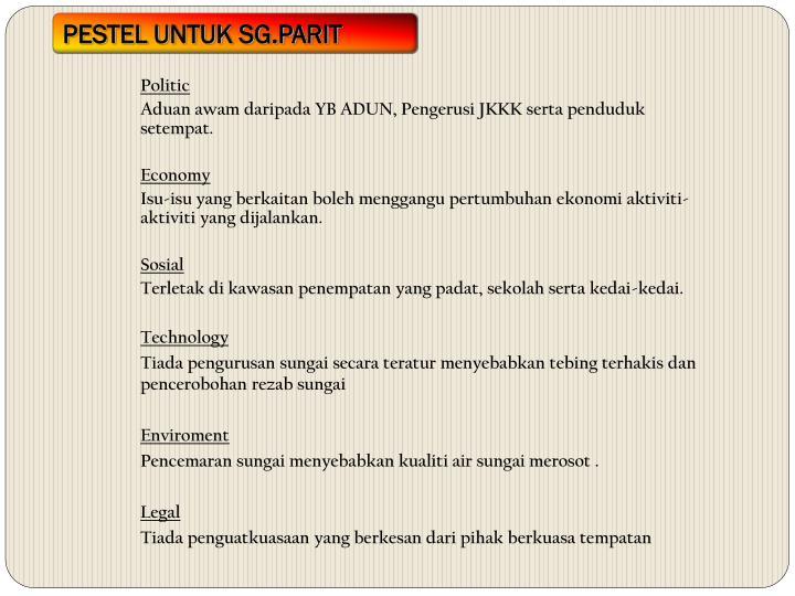 PESTEL UNTUK SG.PARIT