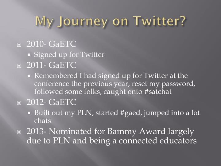 My Journey on Twitter?