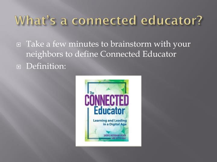 What's a connected educator?