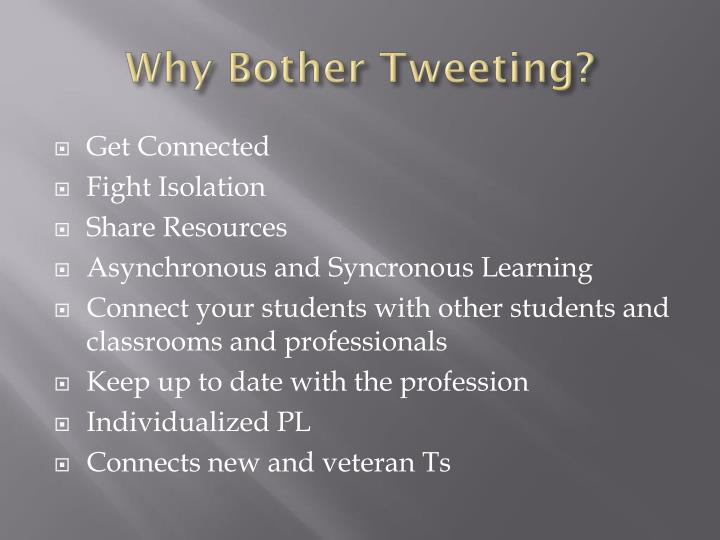 Why Bother Tweeting?