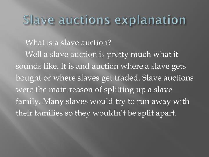 Slave auctions explanation