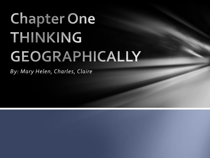 chapter one thinking geographically n.
