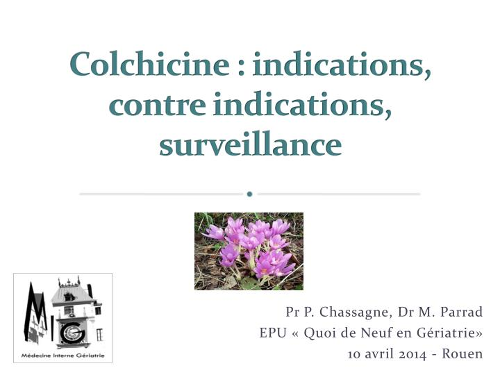 colchicine indications contre indications surveillance n.