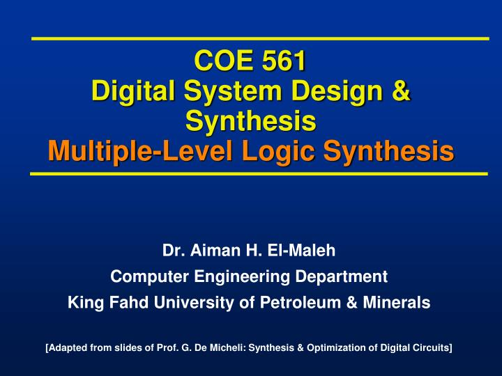 coe 561 digital system design synthesis multiple level logic synthesis n.