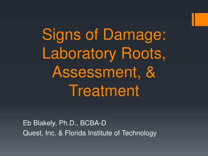 signs of damage laboratory roots assessment treatment n.