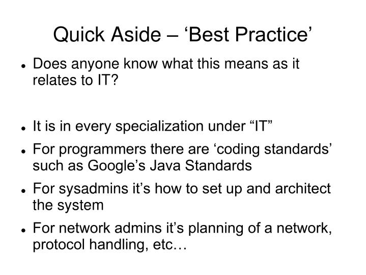 Quick Aside – 'Best Practice'