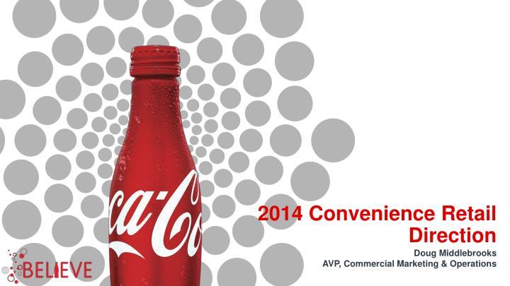 2014 Convenience Retail Direction