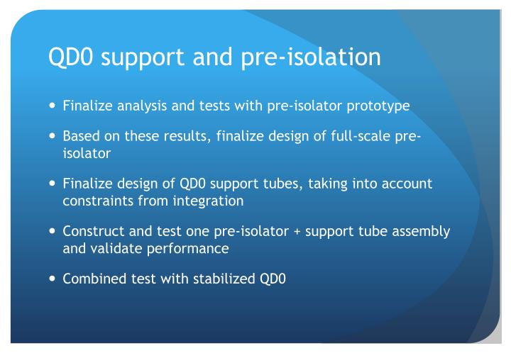 QD0 support and pre-isolation