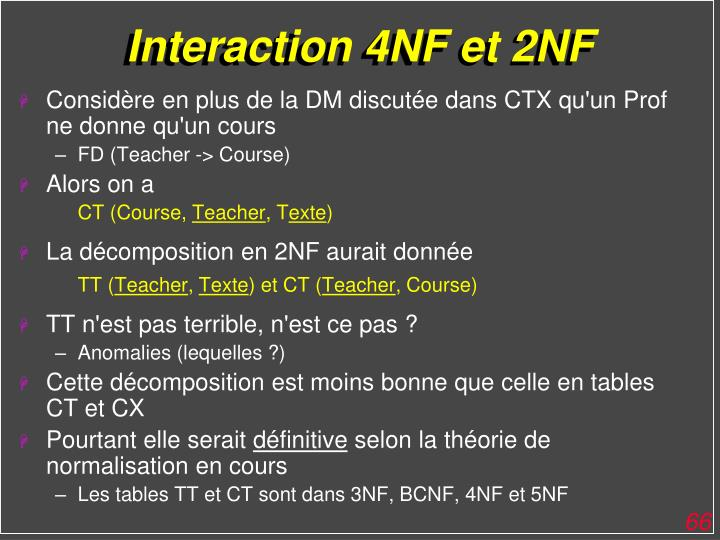 Interaction 4NF et 2NF