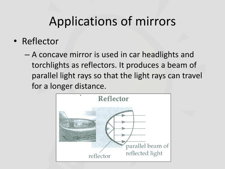 Applications of mirrors