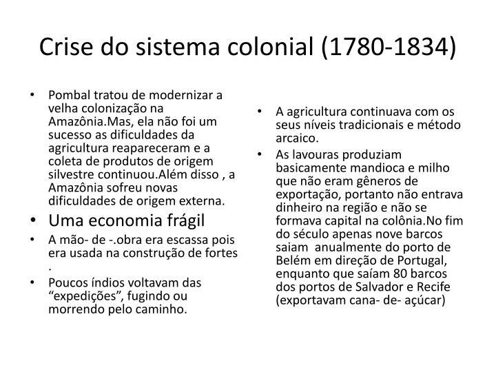 Crise do sistema colonial (1780-1834)