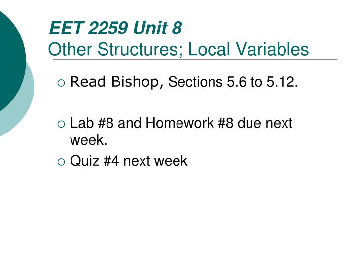eet 2259 unit 8 other structures local variables n.