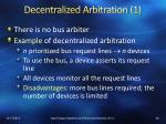 decentralized arbitration 1