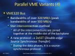parallel vme variants 4