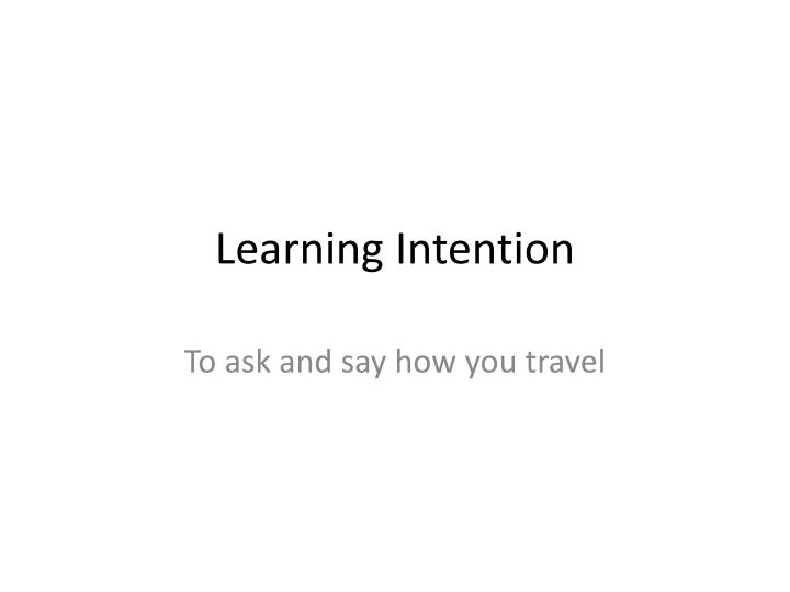 learning intention n.