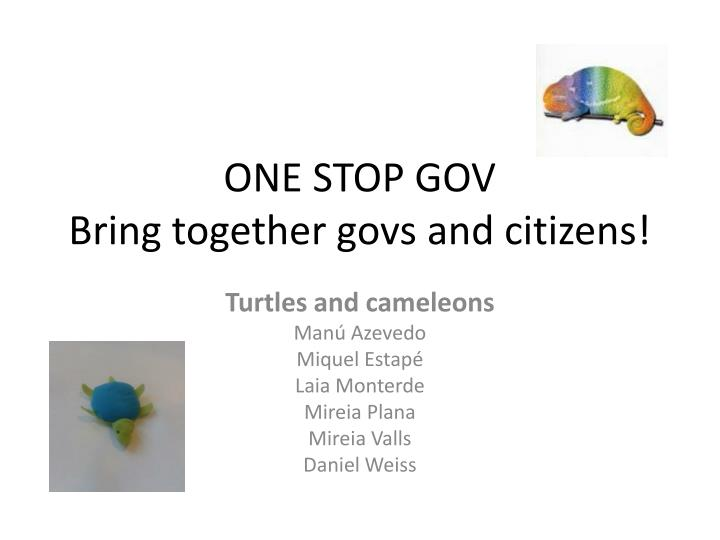one stop gov bring together govs and citizens n.