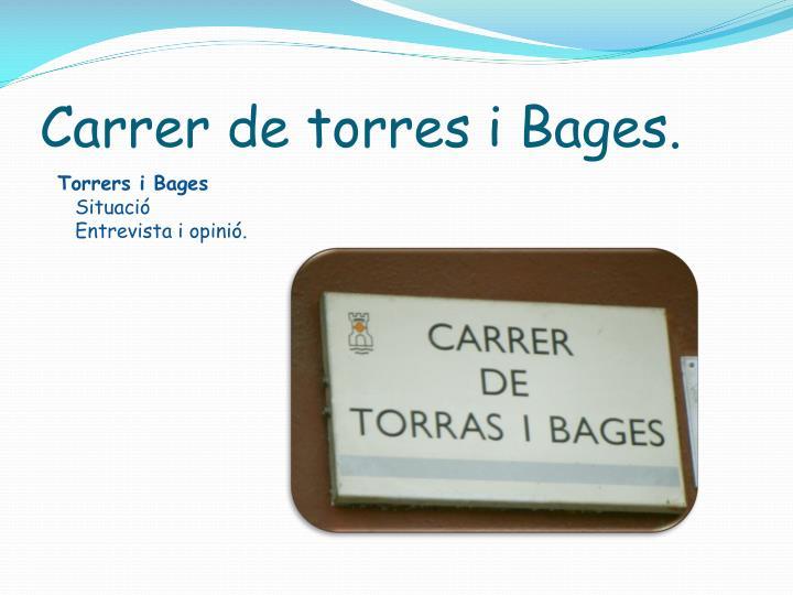 Carrer de torres i Bages.
