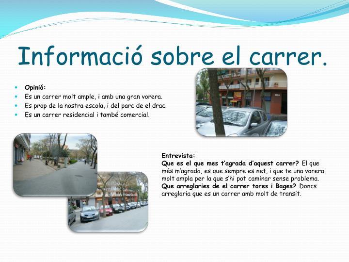 Informació sobre el carrer.