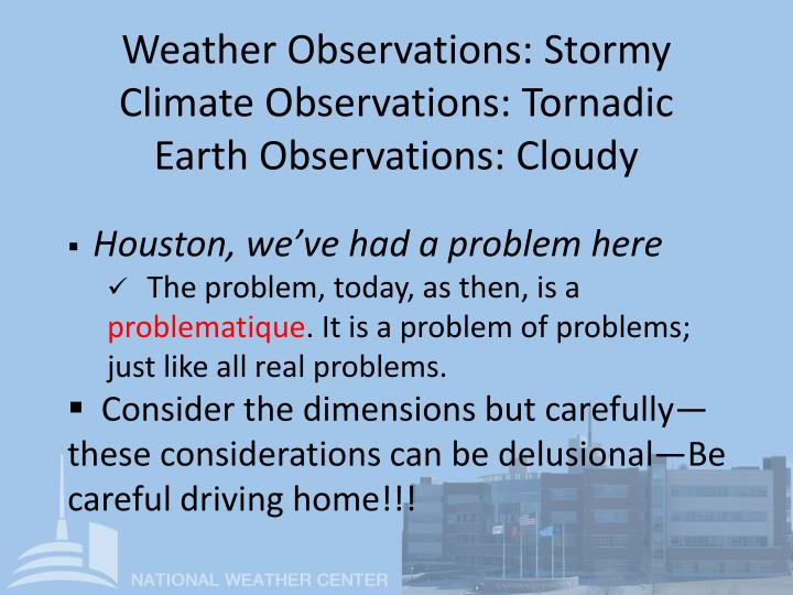 weather observations stormy climate observations tornadic earth observations cloudy n.
