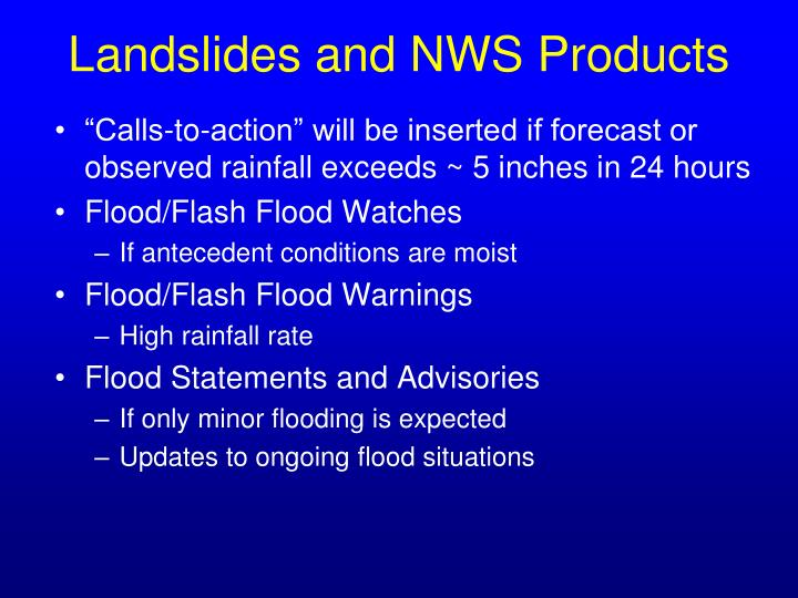 Landslides and NWS Products