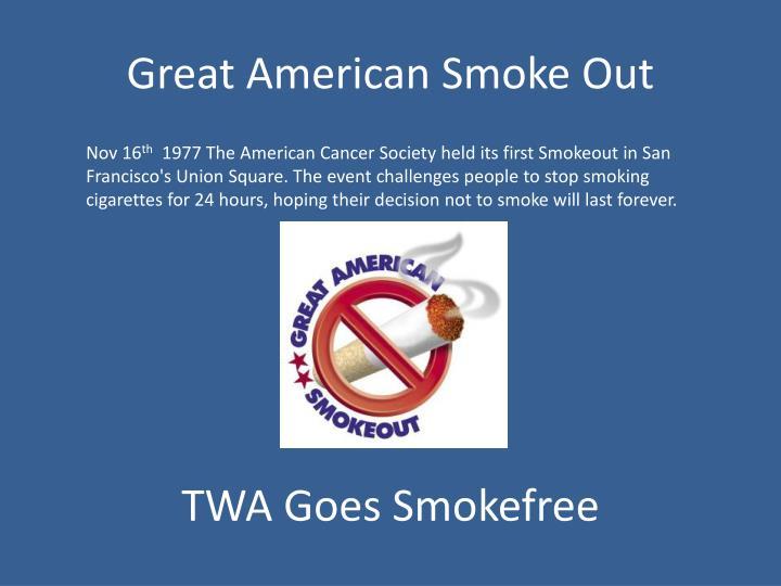 Great American Smoke Out