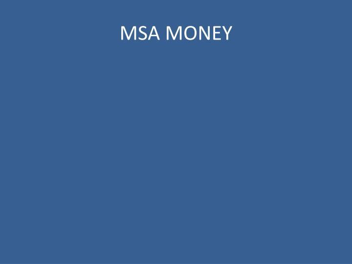 MSA MONEY