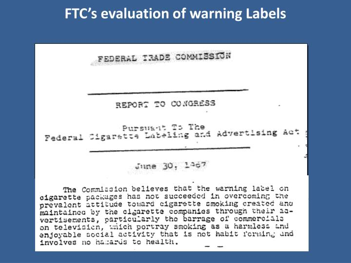 FTC's evaluation of warning Labels