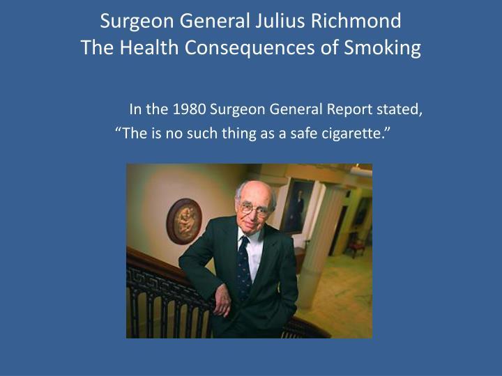 Surgeon General Julius Richmond