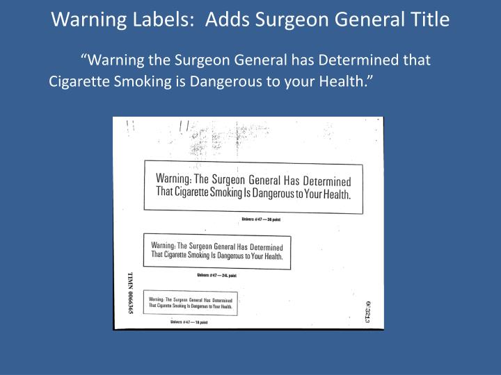 Warning Labels:  Adds Surgeon General Title