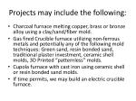projects may include the following