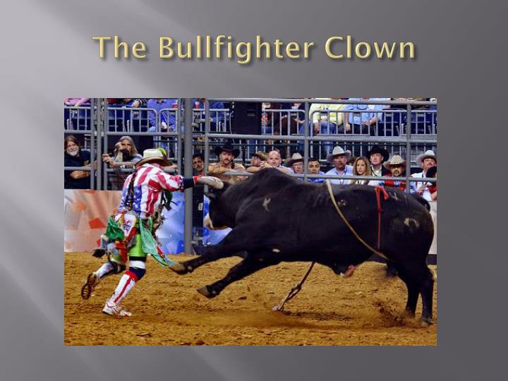 The Bullfighter Clown