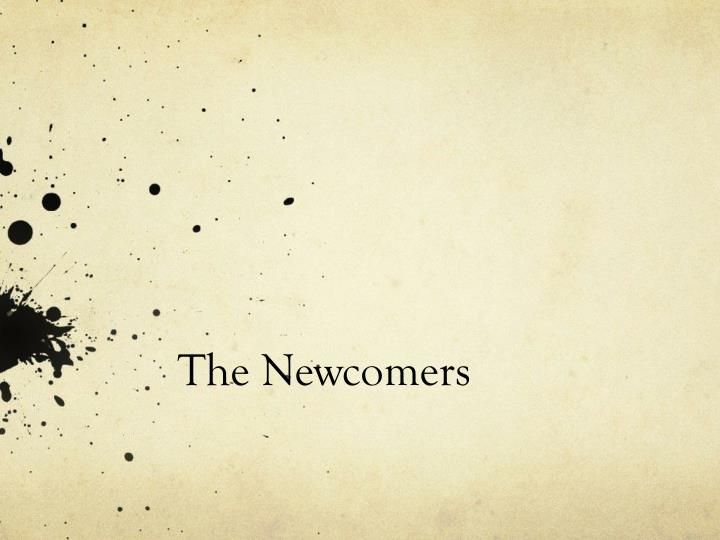 the newcomers n.