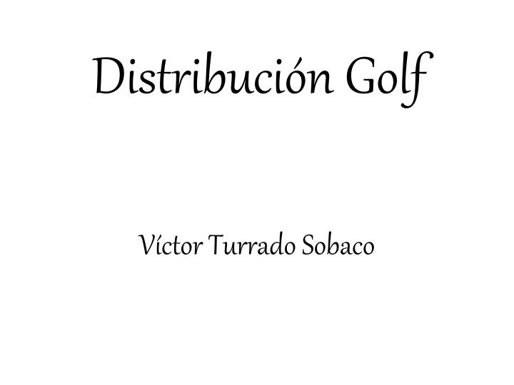 distribuci n golf n.