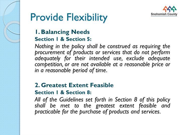 Provide Flexibility