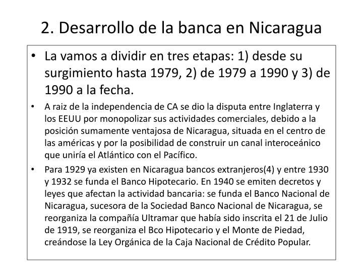 2. Desarrollo de la banca en Nicaragua