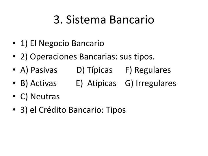 3. Sistema Bancario