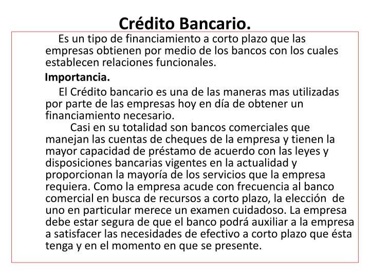 Crédito Bancario.
