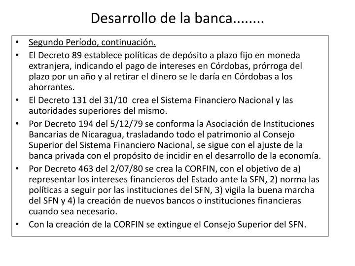 Desarrollo de la banca........