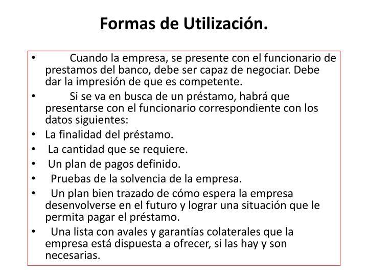 Formas de Utilización.